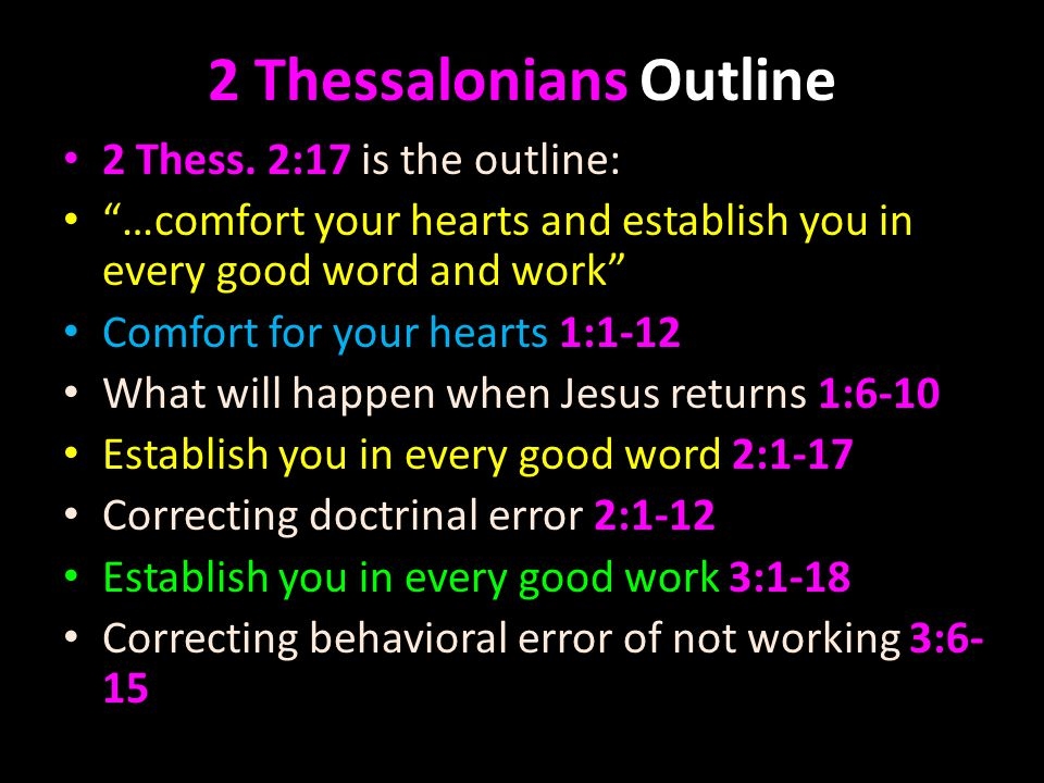 2 Thessalonians Outline 2 Thess.