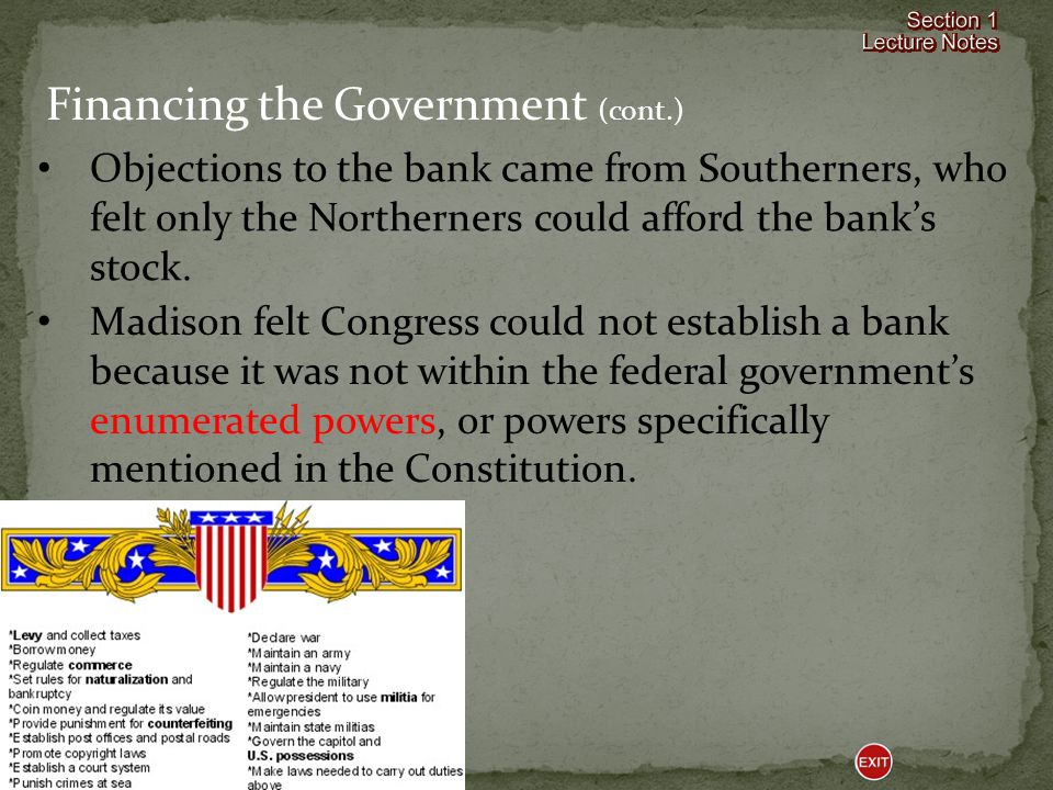 Hamilton asked Congress to create a national bank so that the government could manage its debts and interest payments.