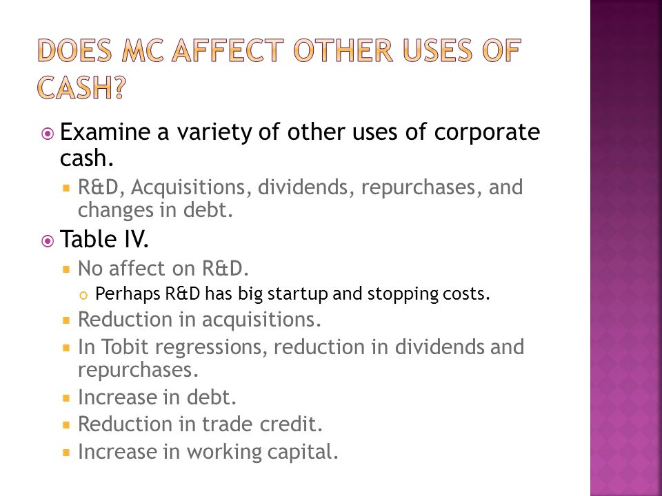  Examine a variety of other uses of corporate cash.