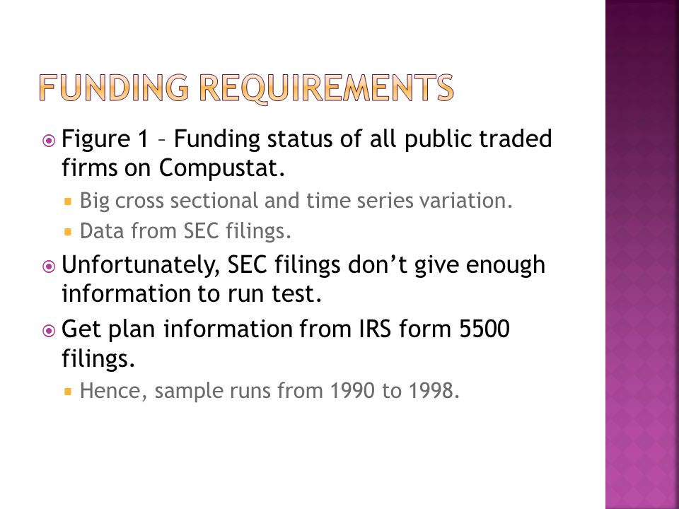  Figure 1 – Funding status of all public traded firms on Compustat.  Big cross sectional and time series variation.  Data from SEC filings.  Unfor