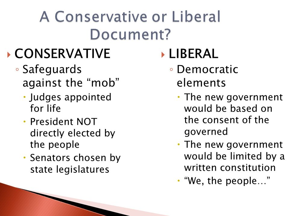 A Conservative or Liberal Document.