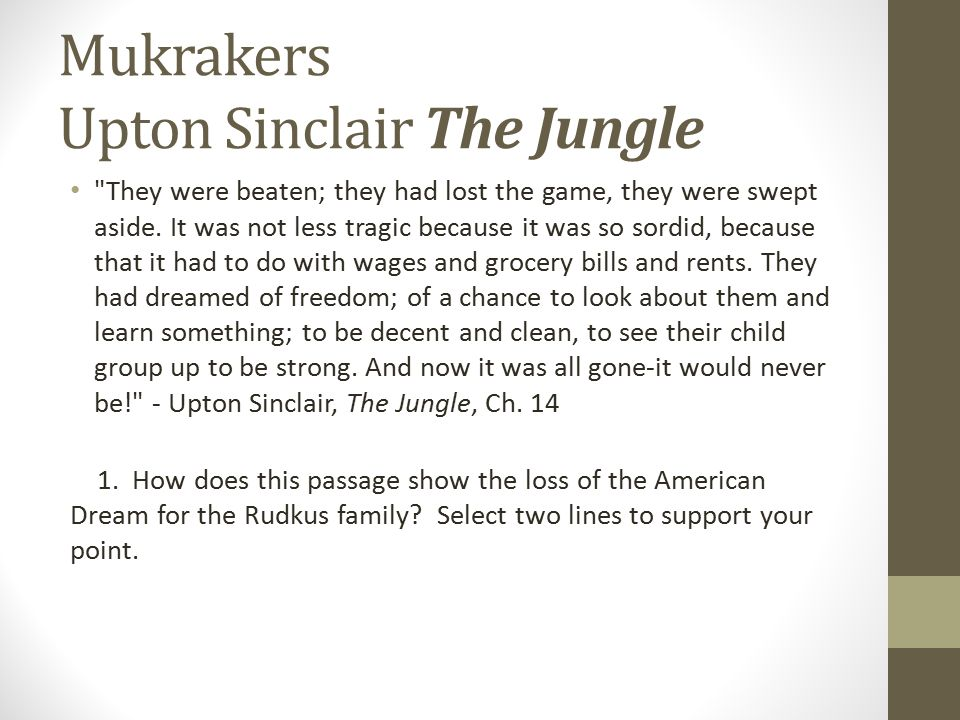 Mukrakers Upton Sinclair The Jungle