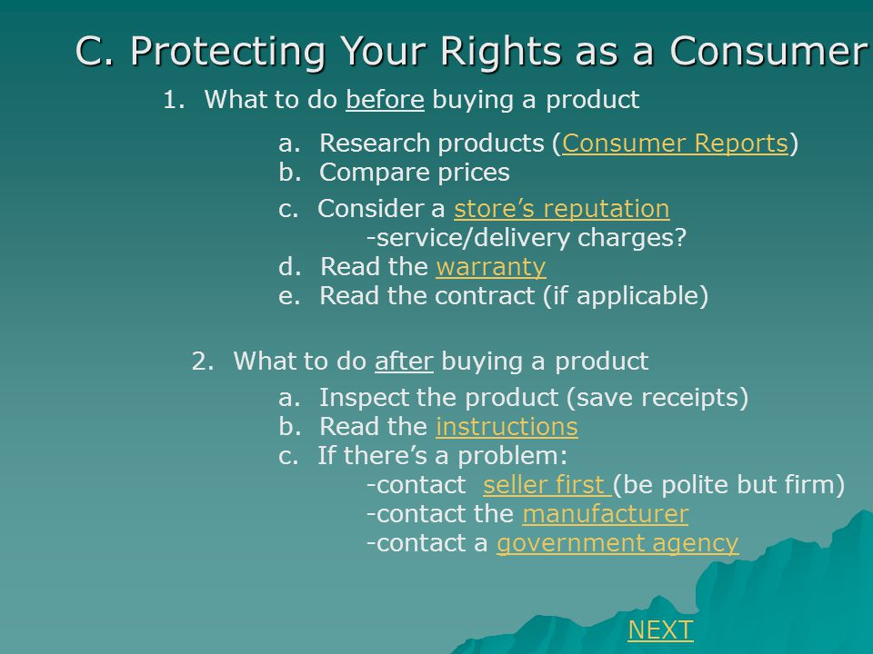 C. Protecting Your Rights as a Consumer 1. What to do before buying a product a.