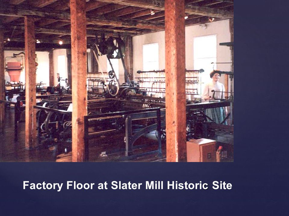 c Factory Floor at Slater Mill Historic Site