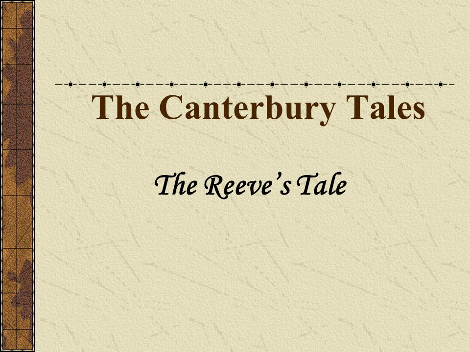 The Canterbury Tales The Reeve's Tale