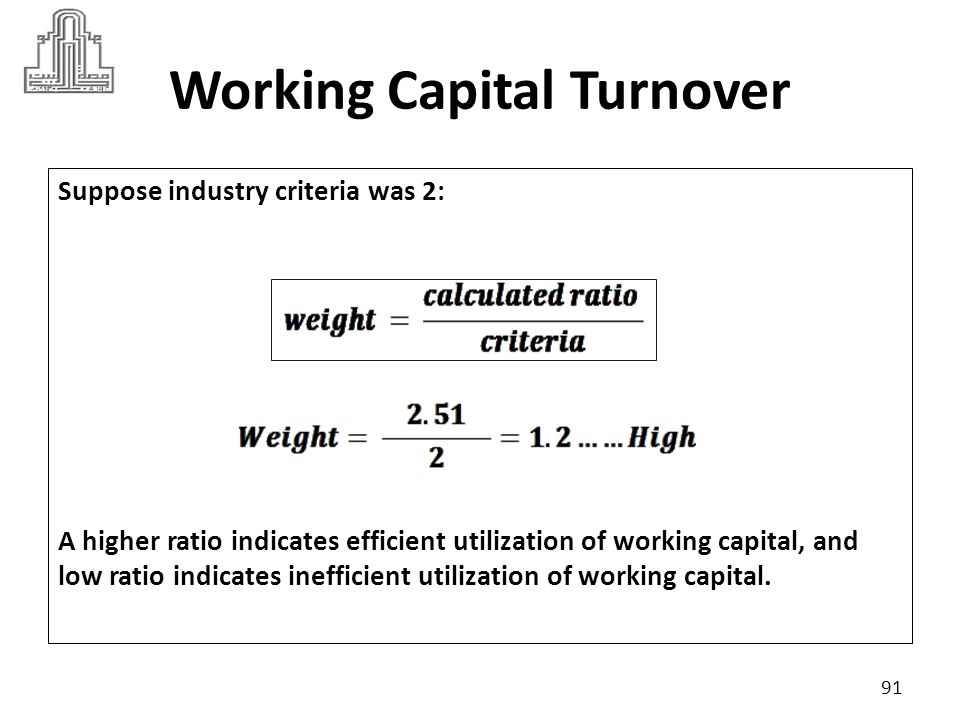 Net Working Capital Turnover  The net working capital turnover ratio is a measure how hard our working capital is working for the firm.