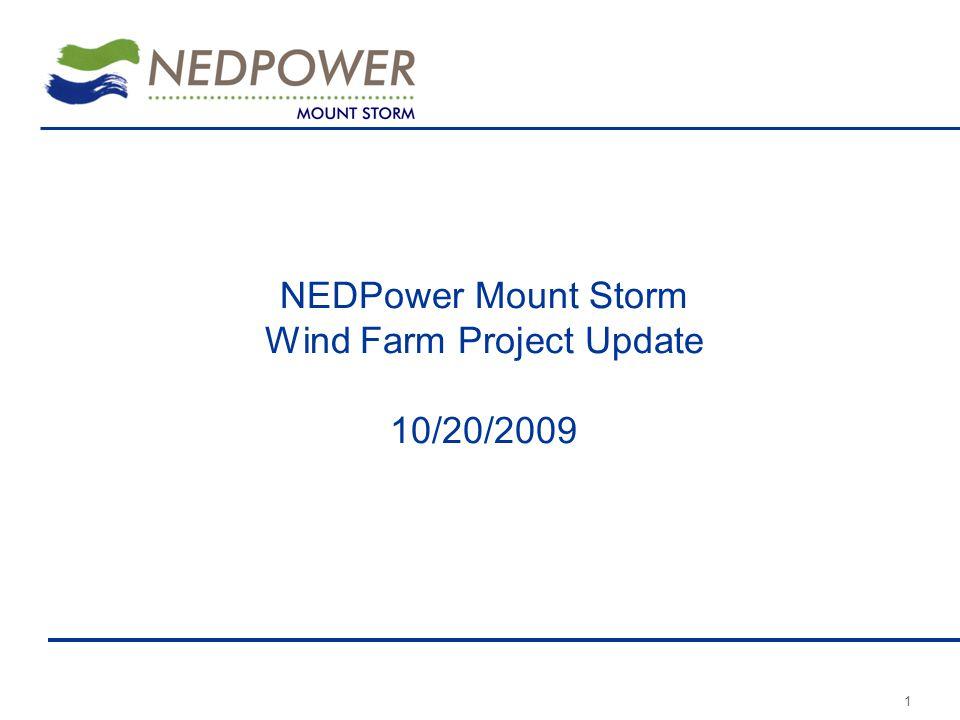 1 NEDPower Mount Storm Wind Farm Project Update 10/20/2009