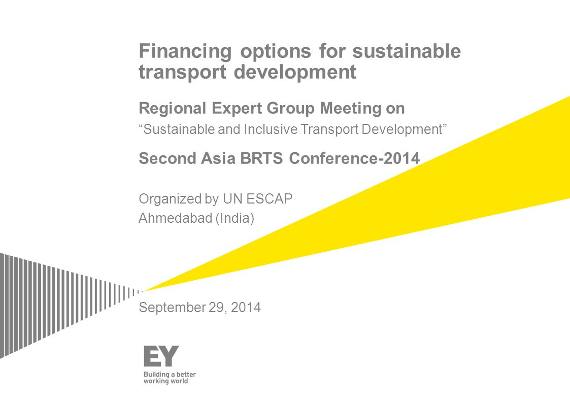 Page 2 Agenda Challenges faced by Urban Transport system 1 1 Criteria for sustainable financing of Transport projects Modes of funding (transport) across globe 3 3 Learnings from Case Study of BRT System in Bogota, Colombia 4 4 2 2 Potential Solution or Approach for sustainable financing 5 5