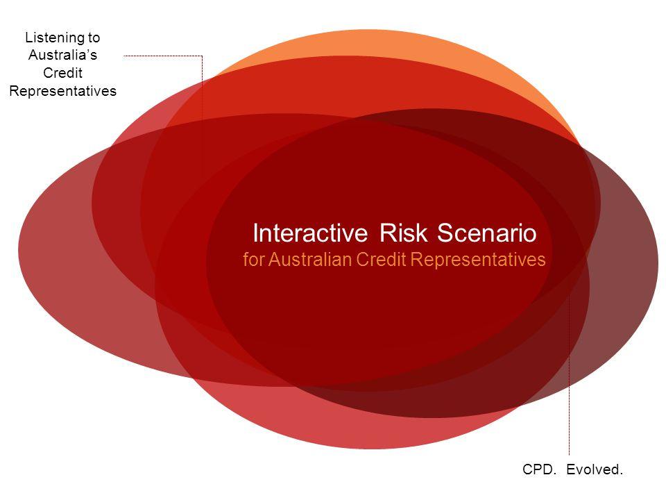 Interactive Risk Scenario for Australian Credit Representatives CPD.