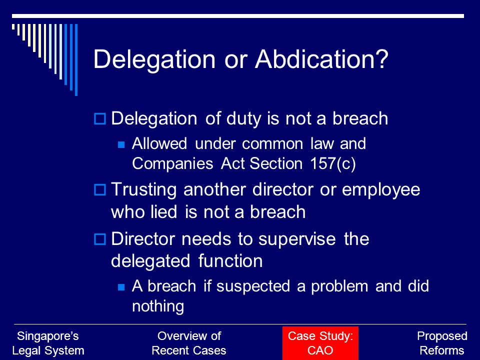 Delegation or Abdication.