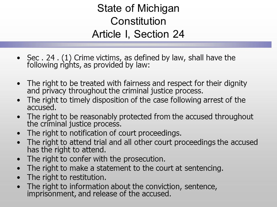 State of Michigan Constitution Article I, Section 24 Sec.