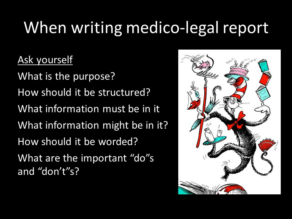 Types of medico-legal reports Child Abuse (perhaps not?) Letter to colleague Child Protection - for information Child Protection – Court Report Criminal justice system (for criminal court) Victims of Crime Compensation Expert Opinion