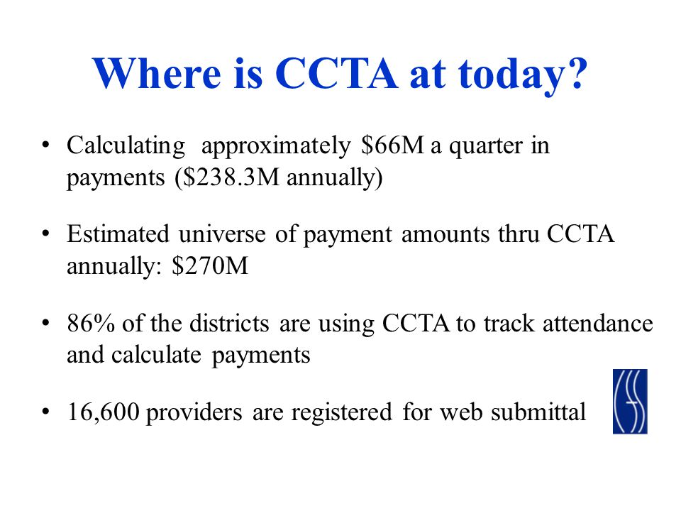 Where is CCTA at today.