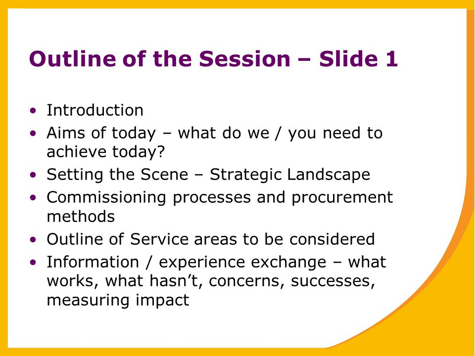 Outline of the Session – Slide 2 Incorporating feedback into service specification development / design What support can we offer.