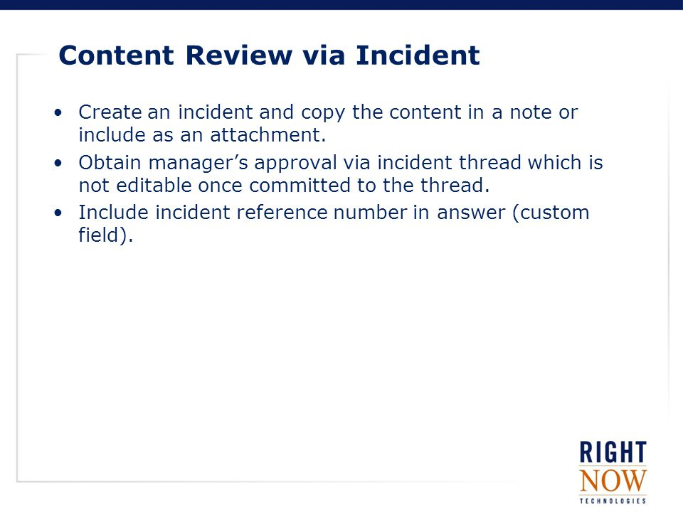 Content Review via Incident Create an incident and copy the content in a note or include as an attachment.