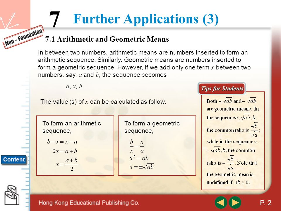 Contents 7.2 Applications of Percentage in Banking and 7.3 Time-series Graphs 7.4 Interpreting and Analysing Data Collected 7.1 Arithmetic and Geometric Means 7 Further Applications (3) Finance from Surveys 7.5 Determining the Relation between Two Variables