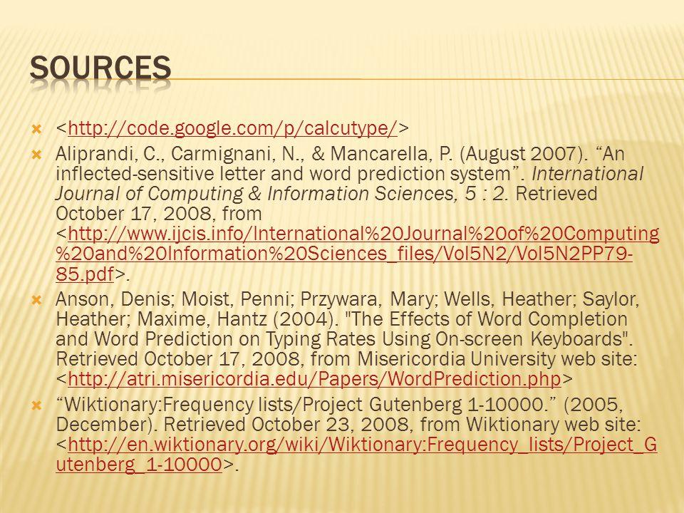  http://code.google.com/p/calcutype/  Aliprandi, C., Carmignani, N., & Mancarella, P.