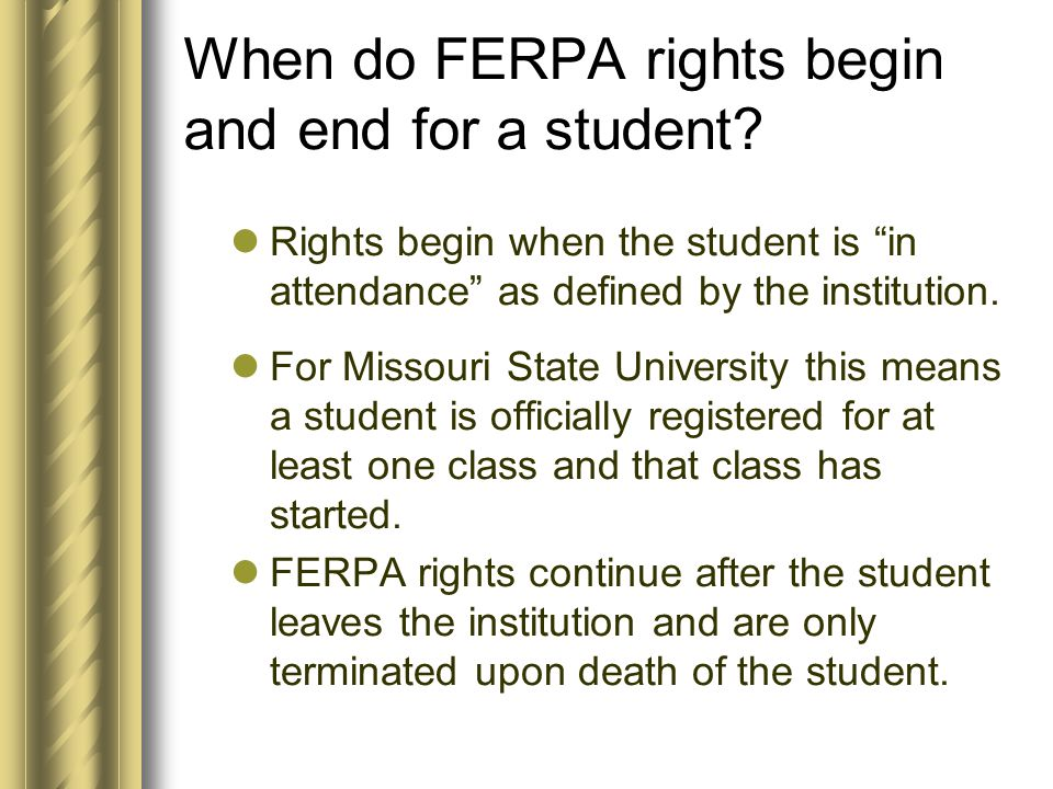 Who is and is not covered under FERPA.