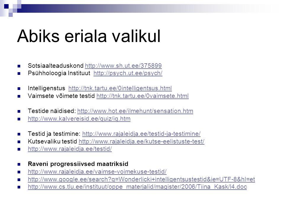 Abiks eriala valikul Sotsiaalteaduskond http://www.sh.ut.ee/375899http://www.sh.ut.ee/375899 Psühholoogia Instituut http://psych.ut.ee/psych/http://ps