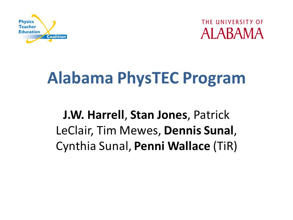Alabama PhysTEC Program J.W.