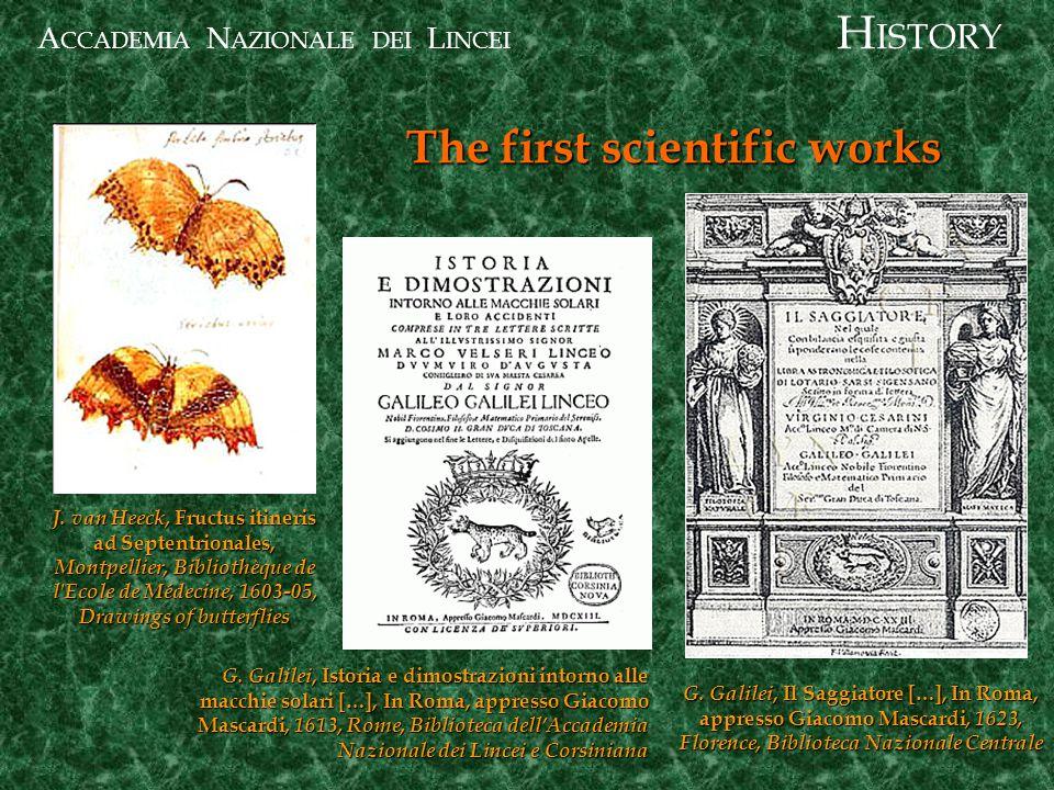 A CCADEMIA N AZIONALE DEI L INCEI The first scientific works J.
