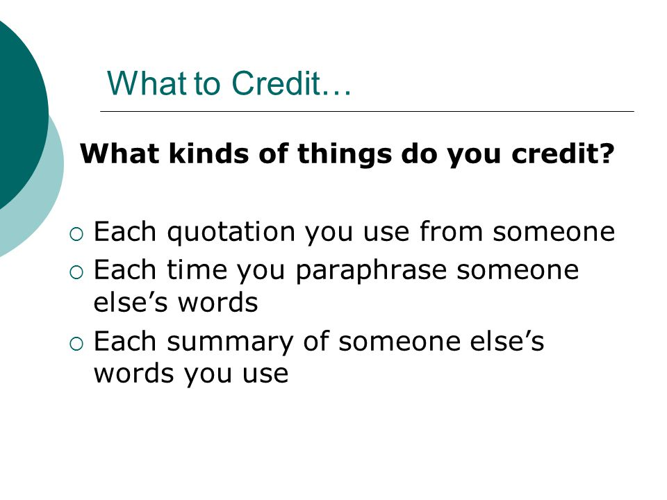 What to Credit… What kinds of things do you credit.