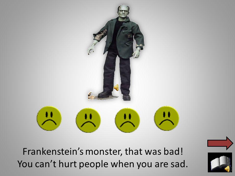Frankenstein's monster saw Victor's brother.