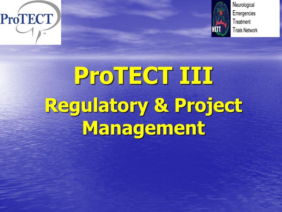 ProTECT III Regulatory & Project Management