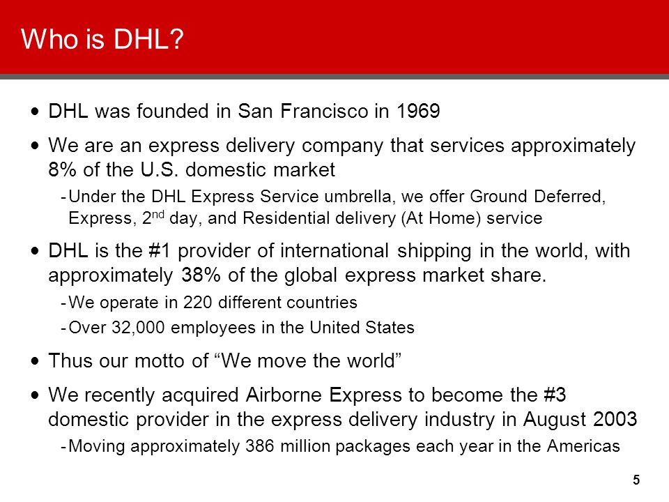 5 Who is DHL.