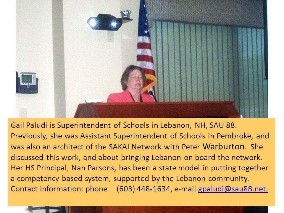 Gail Paludi is Superintendent of Schools in Lebanon, NH, SAU 88.