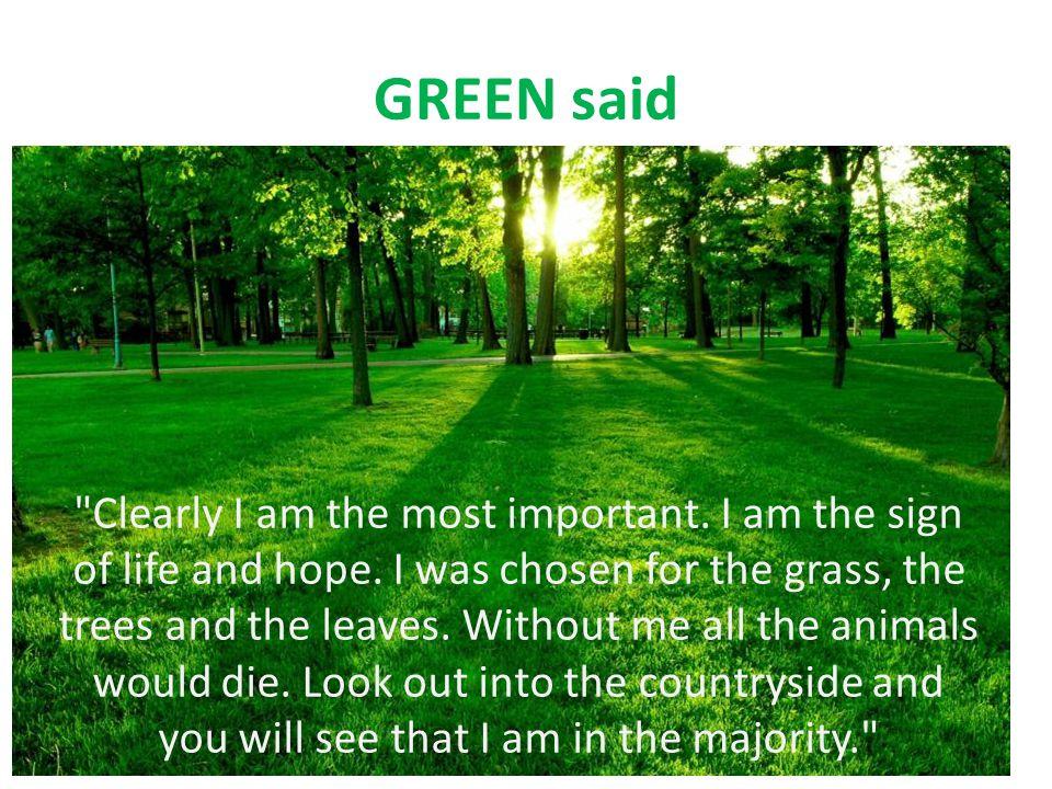 GREEN said