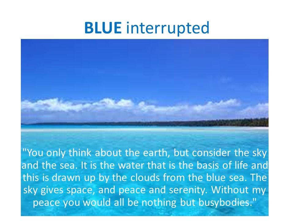 BLUE interrupted