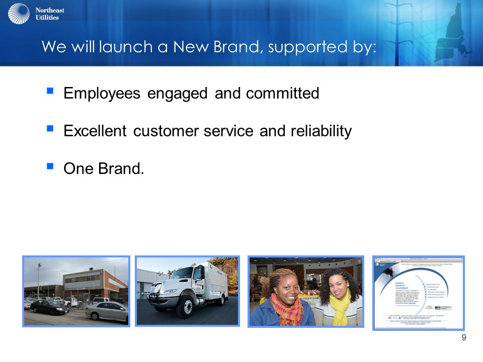 10 Finding Our Voice with Our Customers through:  Our Brand  Our Digital Channels  Our Employees
