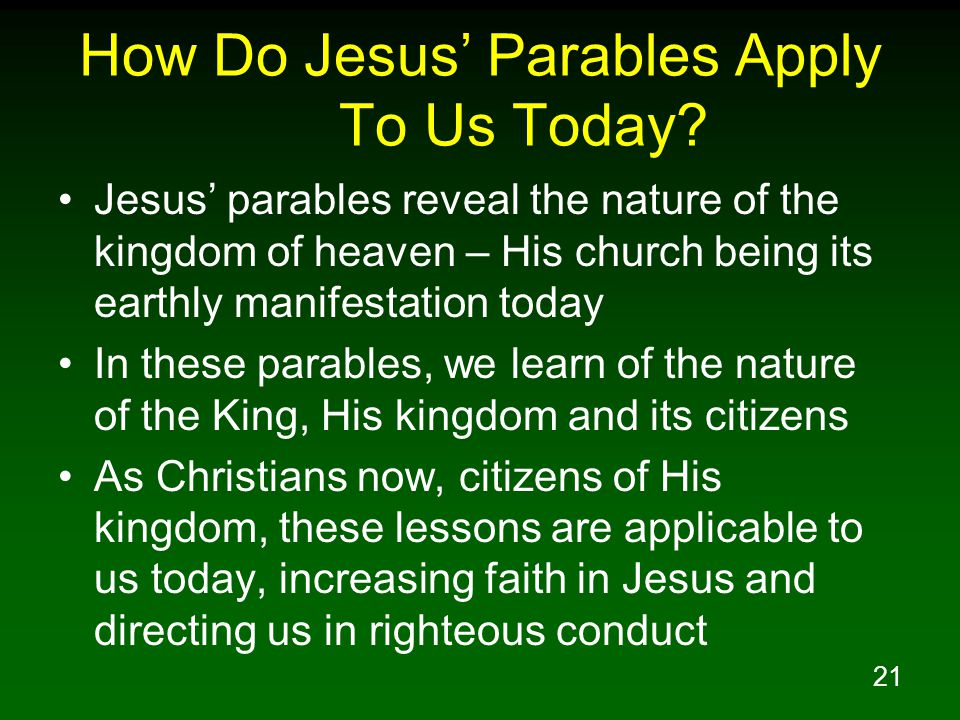21 How Do Jesus' Parables Apply To Us Today.