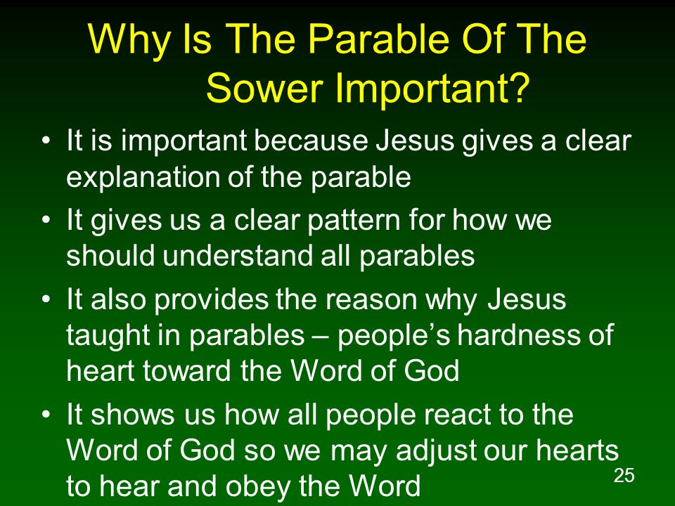 25 Why Is The Parable Of The Sower Important.