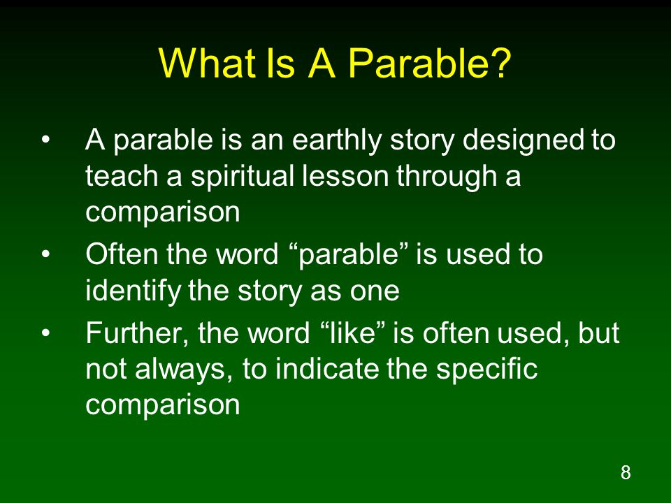8 What Is A Parable.