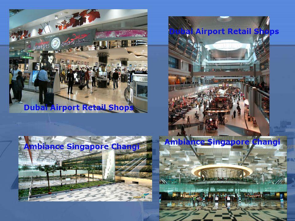 Dubai Airport Retail Shops Ambiance Singapore Changi