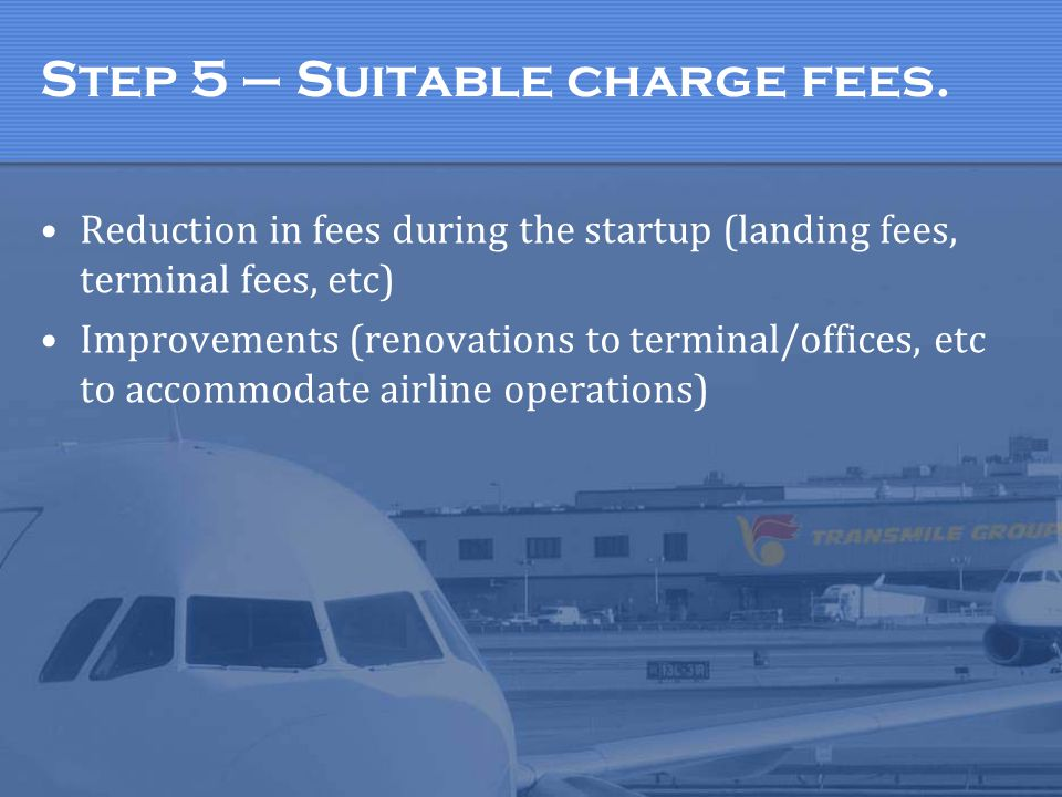 Step 5 – Suitable charge fees.