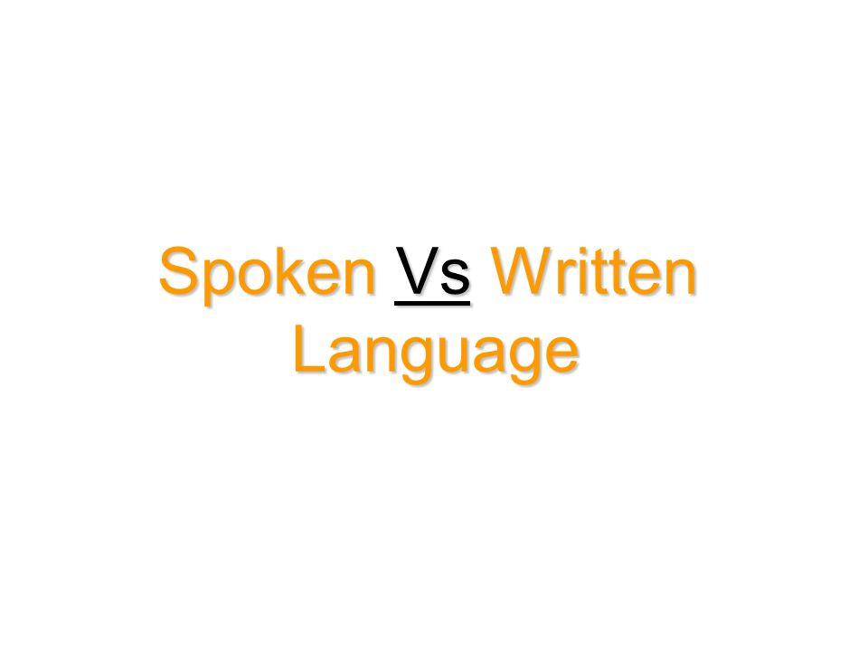 Spoken Vs Written Language