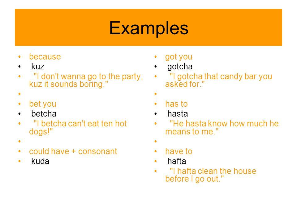 Examples because kuz