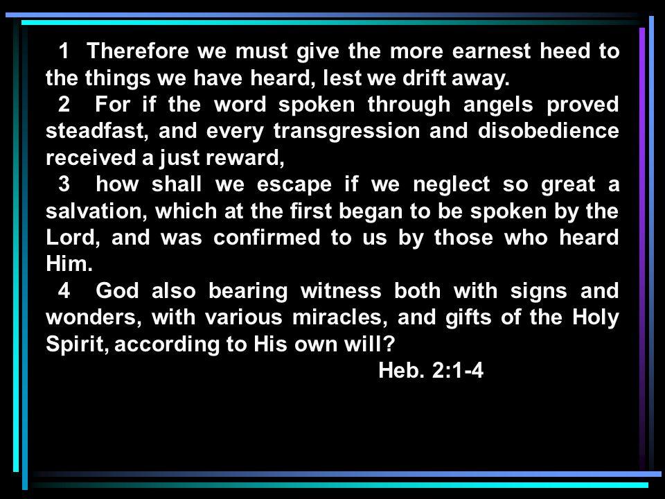Foundational Truths 1.God has revealed Himself 2.