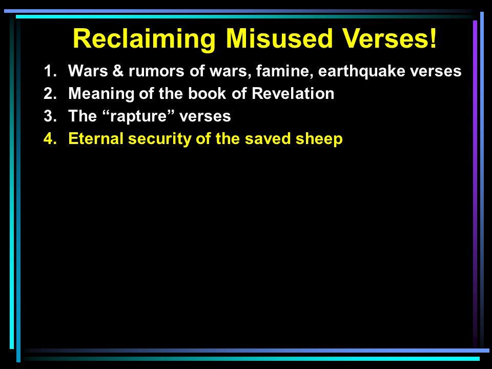 Reclaiming Misused Verses.