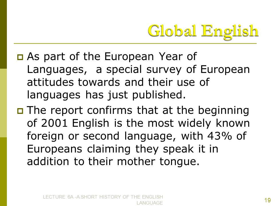  As part of the European Year of Languages, a special survey of European attitudes towards and their use of languages has just published.  The repor