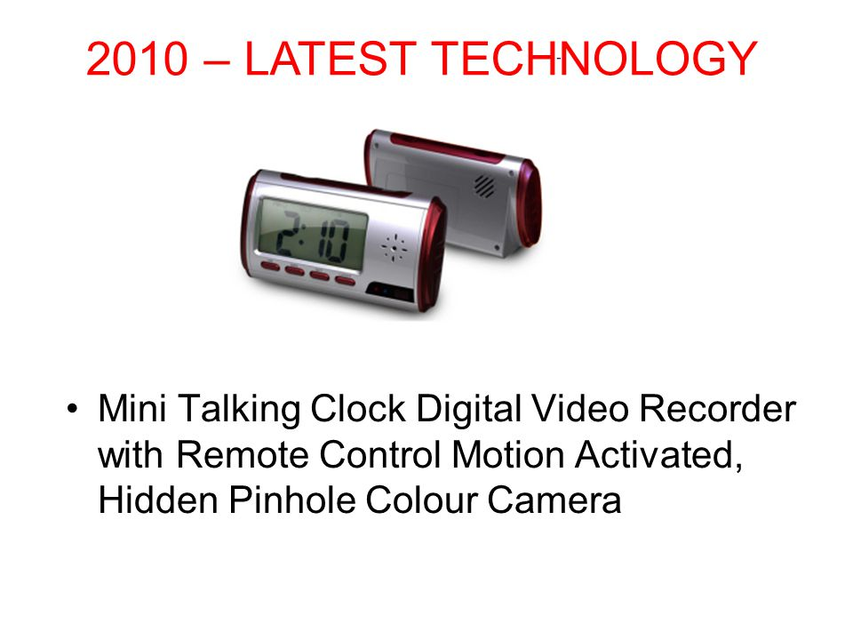 Mini Talking Clock Digital Video Recorder with Remote Control Motion Activated, Hidden Pinhole Colour Camera 2010 – LATEST TECHNOLOGY