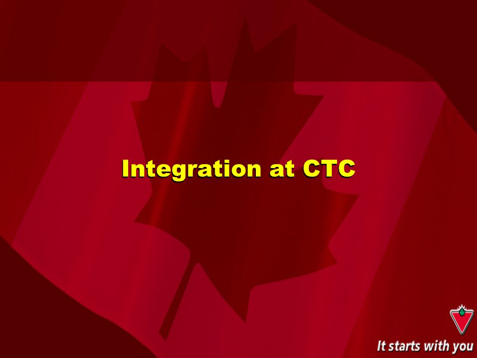 Integration at CTC