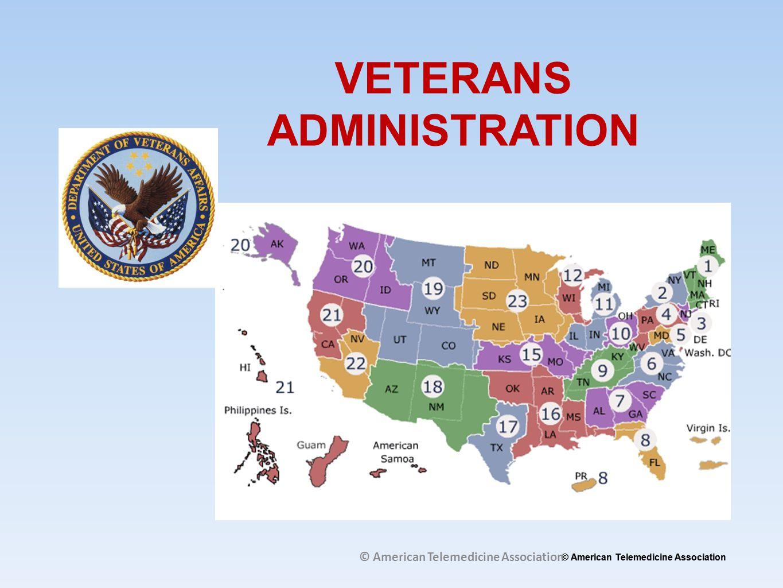 VETERANS ADMINISTRATION © American Telemedicine Association