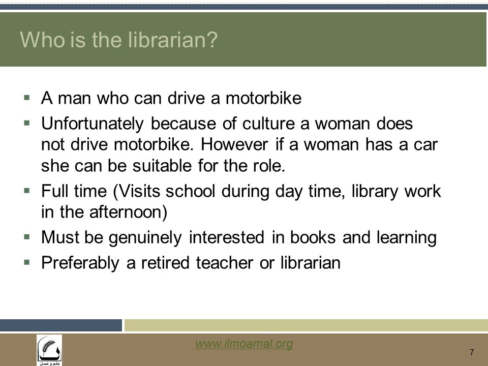 www.ilmoamal.org 7 Who is the librarian.