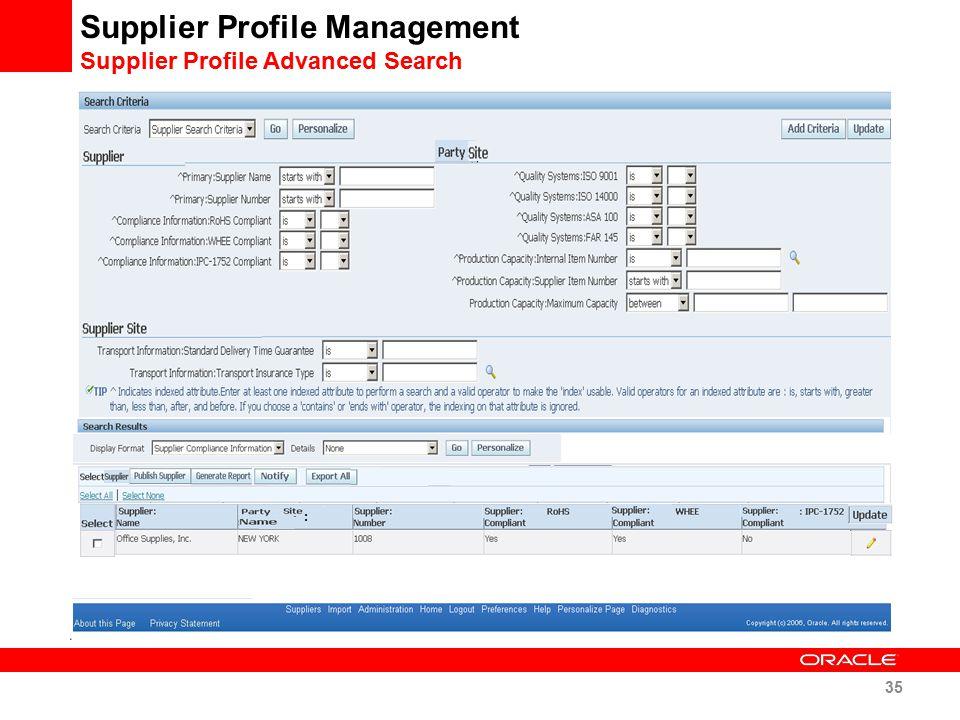 Supplier Profile Management Supplier Profile Advanced Search : 35