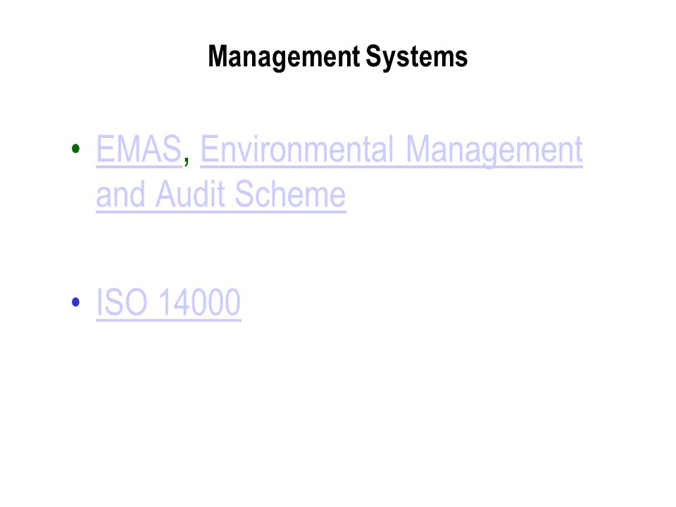 Management Systems EMAS, Environmental Management and Audit SchemeEMASEnvironmental Management and Audit Scheme ISO 14000