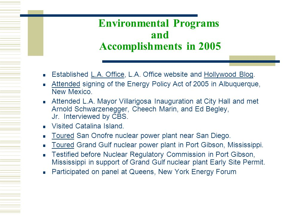 Environmental Programs and Accomplishments in 2005 Established L.A.